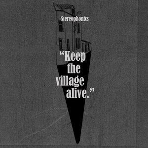 STEREOPHONICS - KEEP THE VILLAGE ALIVE (CD)