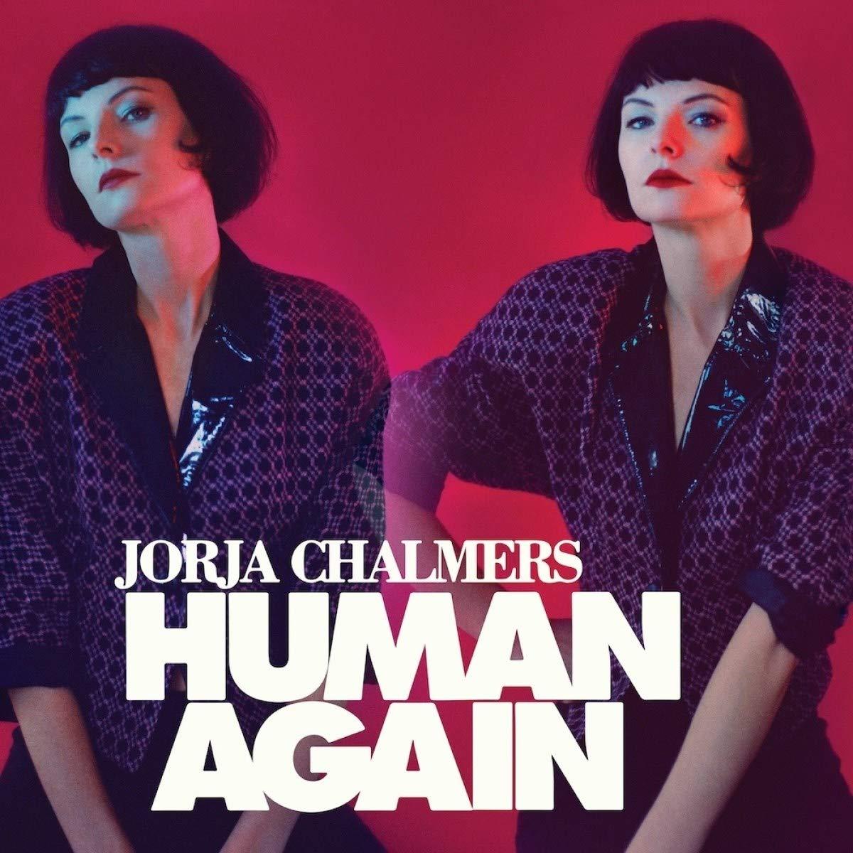 JORJA CHALMERS - HUMAN AGAIN (CD)
