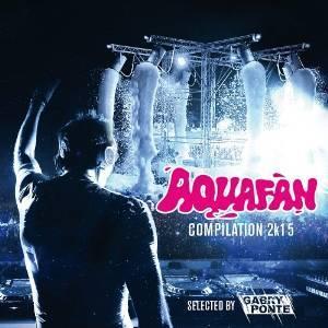 AQUAFAN COMPILATION 2015 BY GABRY PONTE (CD)