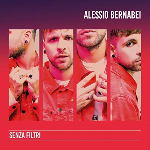 ALESSIO BERNABEI - SENZA FILTRI (CD)