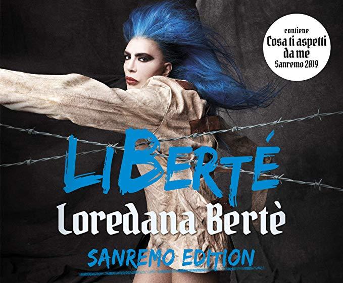 LOREDANA BERTE' - LIBERTE' (SANREMO EDITION) (2019) (CD)