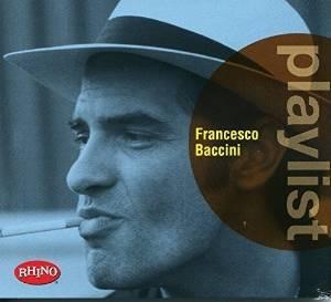 FRANCESCO BACCINI - PLAYLIST: FRANCESCO BACCINI (CD)