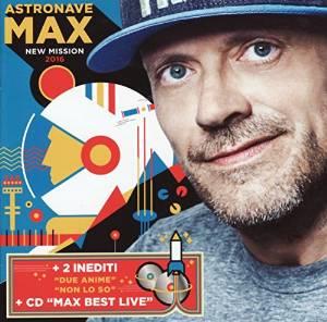 MAX PEZZALI - ASTRONAVE MAX NEW MISSION 2016 (CD)