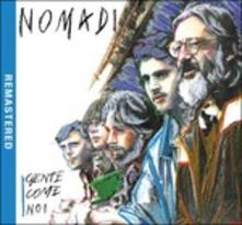 NOMADI - GENTE COME NOI (CD)