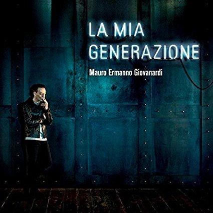 MAURO ERMANNO GIOVANARDI - LA MIA GENERAZIONE (CD)