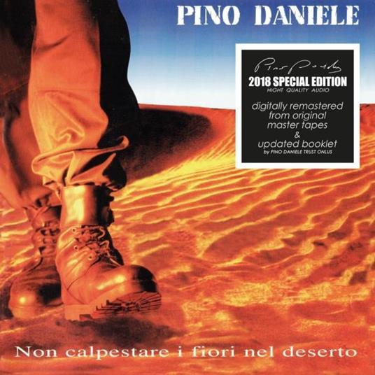 PINO DANIELE - NON CALPESTARE I FIORI NEL DESERTO (CD)