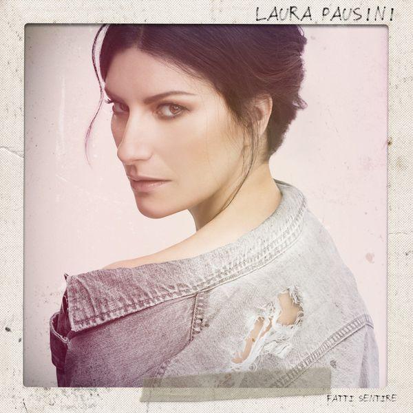 LAURA PAUSINI - FATTI SENTIRE (CD)