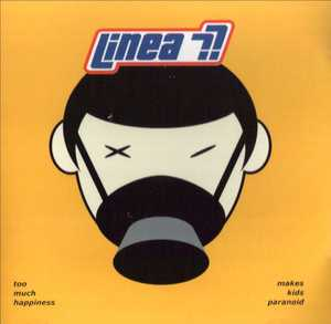 LINEA 77 - TOO MUCH HAPPINESS (CD)