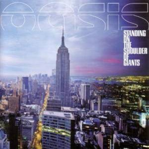 OASIS - STANDING ON THE SHOULDER OF GIANTS IMPORT ISITED II: SEL
