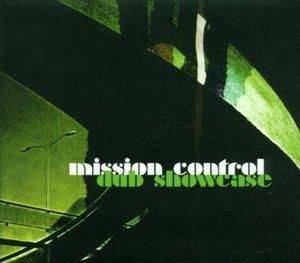 MISSION CONTROL - DUB SHOWCASE (CD)