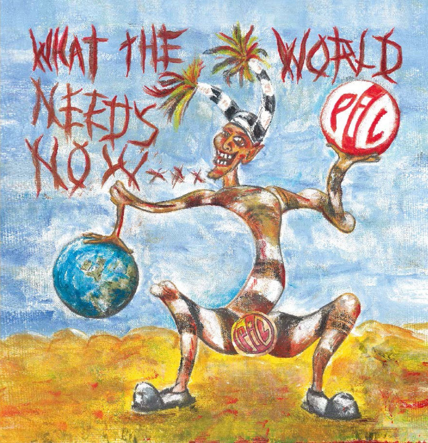 PUBLIC IMAGE LTD - WHAT THE WORLD NEEDS NOW (CD)