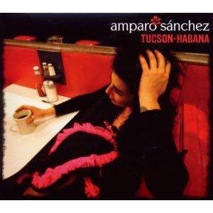 TUCSON HABANA -AMPARO SANCHEZ (CD)