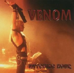 VENOM - WITCHING HOUR (CD)