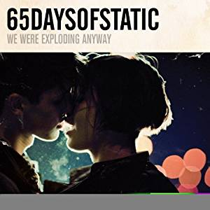 65DAYSOFSTATIC - WE WERE EXPLODING ANYWAY (CD)
