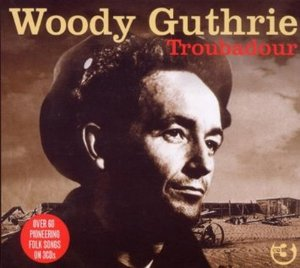 WOODY GUTHRIE - TROUBADOUR -3CD (CD)
