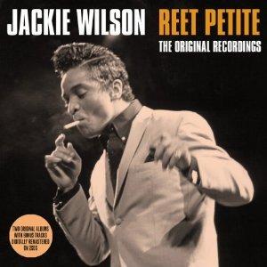 JACKIE WILSON - REET PETITE. THE ORIGINAL RECORDINGS -2CD (CD)