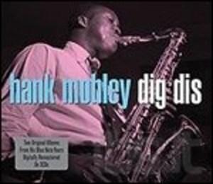 HANK MOBLEY - DIG DIS -2CD (CD)