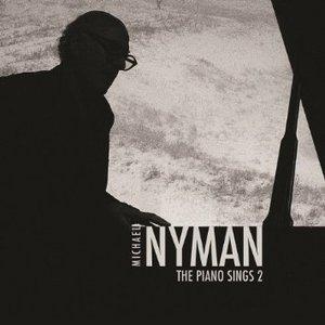 MICHAEL NYMAN - THE PIANO SINGS 2 (CD)