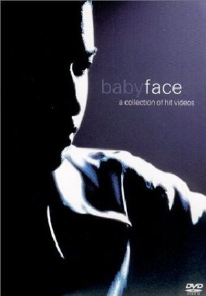 BABY FACE A COLLECTION OF HIT VIDEOS (DVD)