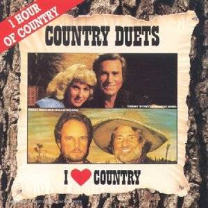 I LOVE COUNTRY DUETS COUNTRY DUETS (CD)