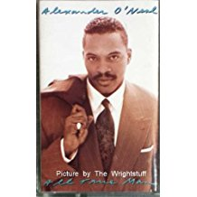 ALEXANDER O'NEAL - ALL TRUE MAN (MC)