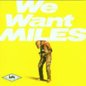 WE WANT MILES (CD)