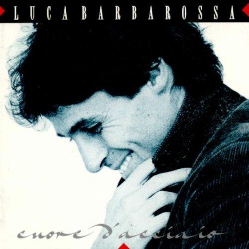 LUCA BARBAROSSA - CUORE D'ACCIAIO (LP)