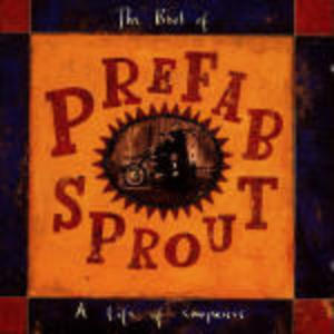 PREFAB SPROUT - THE BEST OF A LIFE OF SURP (CD)
