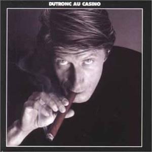JACQUES DUTRONC - DUTRONC AU CASINO (CD)