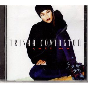 TRISHA COVINGTON - CALL ME (CD)