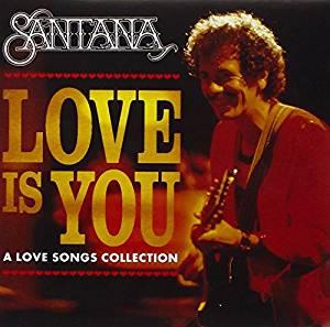 SANTANA - LOVE IS YOU (CD)