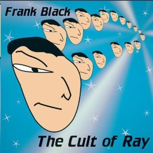 FRANK BLACK - THE CULT OF RAY -2CD (CD)