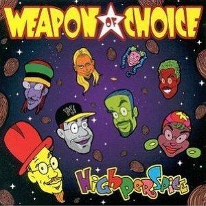 WEAPON OF CHOICE - HIGHPERSPICE (CD)