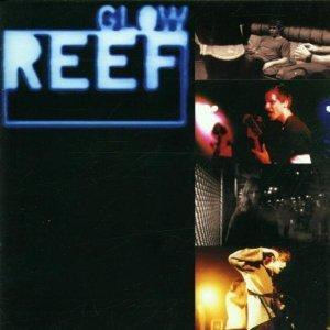 REEF - GLOW (CD)