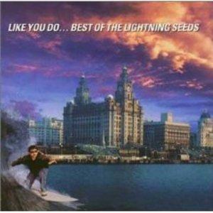 LIGHTNING SEEDS - LIKE YOU DO THE BEST OF (CD)