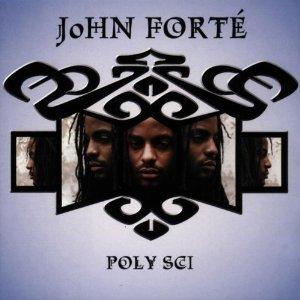 JOHN FORTE' - POLY SCI (CD)