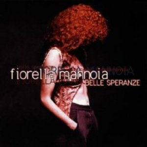 FIORELLA MANNOIA - BELLE SPERANZE (CD)