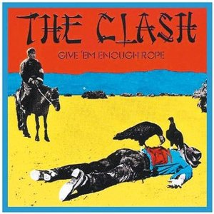 CLASH - GIVE 'EM ENOUGH ROPE (CD)