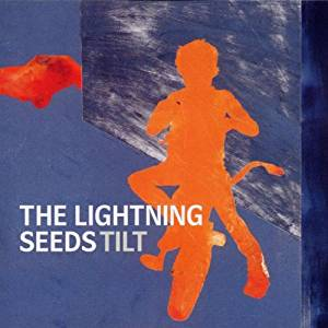 LIGHTNING SEEDS - TILT (CD)