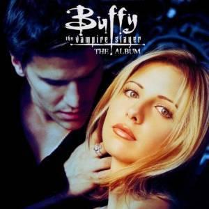 BUFFY THE VAMPIRE SLAYER THE ALBUM (CD)