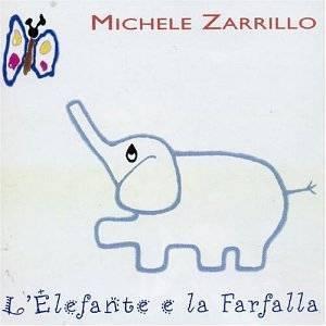 MICHELE ZARRILLO - L'ELEFANTE E LA FARFALLA (CD)