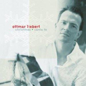 OTTMAR LIEBERT - CHRISTMAS AND SANTA FE (CD)