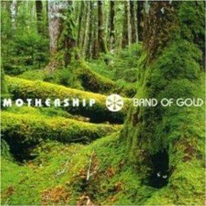 MOTHERSHIP - BAND OF GOLD (CD)