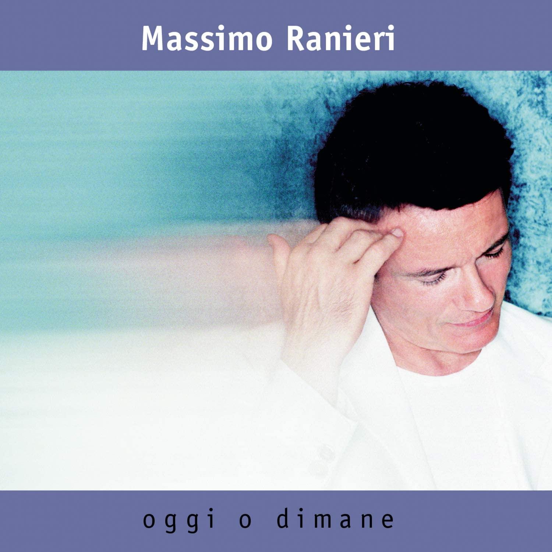 MASSIMO RANIERI - OGGI O DIMANE (CD)