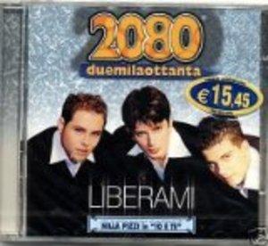 2080 - LIBERAMI (CD)