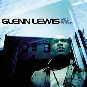 GLENN LEWIS - WORLD OUUTSIDE MY WINDOW (CD)