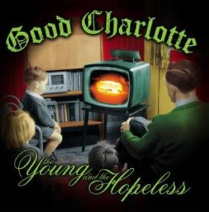 GOOD CHARLOTTE - THE YOUNG AND THE HOPLESS (CD)