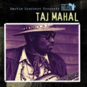 TAJ MAHAL - MARTIN SCORSESE PRESENTS THE BLUES (CD)