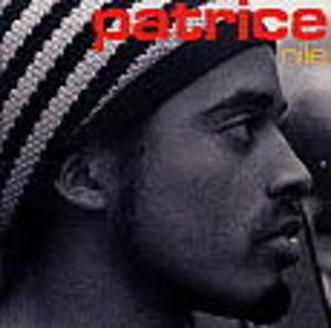 PATRICE - NILE (CD)
