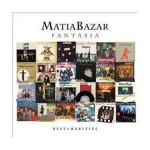 MATIA BAZAR - FANTASIA. BEST & RARITIES -2CD (CD)